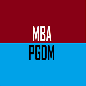 MBA and PGDM, Difference Between the Courses?