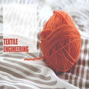 Career, Scope, and Growth in Textile Engineering