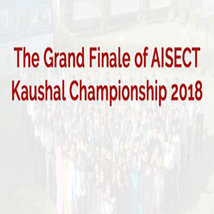 Grand Finale of AISECT Kaushal Championship 2018 in Bhopal on 25th October