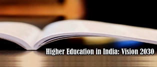 Vision 2030: A transforming Vision for Education in India