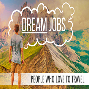 Love To Travel? Check Out These 7 Jobs