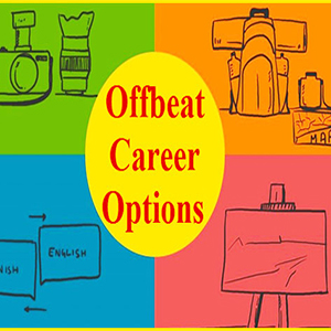 Unconventional yet Lucrative Career Options