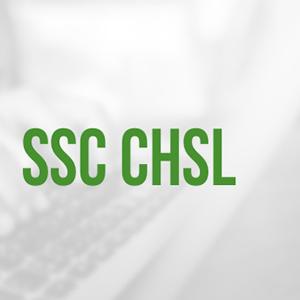 SSC - CHSL Examination Details - 2020