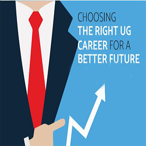 Choosing the Right UG Career for a Better Future