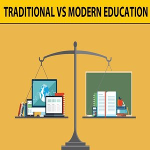 Traditional Education System Vs Modern Educational System