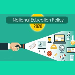 New Education Policy 2020: A Much Awaited Reform in Indian Education Sector