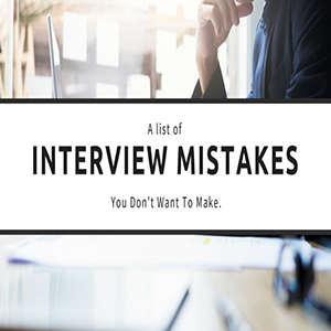 Avoid These Top Mistakes When Preparing For a Job Interview