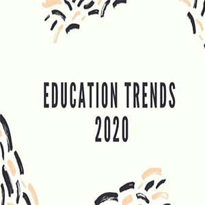 Top Higher Education Trends in 2020