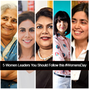 5 Women Leaders You Should Follow this #WomensDay