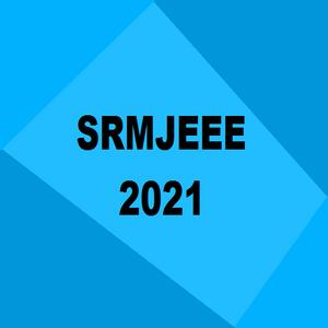 SRMJEEE 2021 to be held between the Third to Last week of June: Read below to know more details