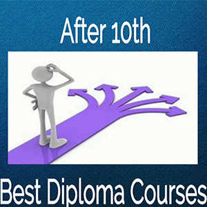 Best Technical Diploma Courses After 10th Thehighereducationreview