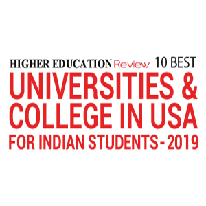 10 Best Universities & Colleges in USA for Indian Students - 2019