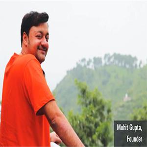 Mohit Gupta,Founder