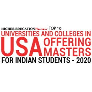 Top 10 Universities and Colleges in USA offering Masters for Indian Students - 2020