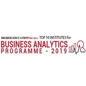 Top 10 Institutes for Business Analytics Programme - 2019