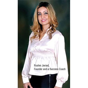 Roshni Javiad,Success Coach