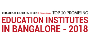 Top 20 Promising Education Institutes in Bangalore - 2018