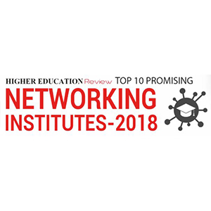 Top 10 Promising Networking Institutes - 2018
