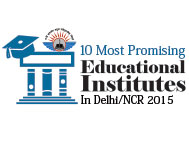 10 Most Promising Educational Institutes in Delhi/NCR