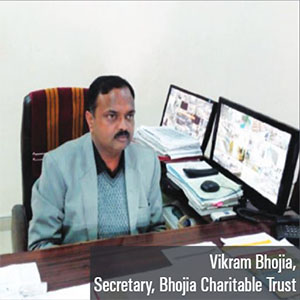 Mr. Vikram Bhojia,Secretary of the trust