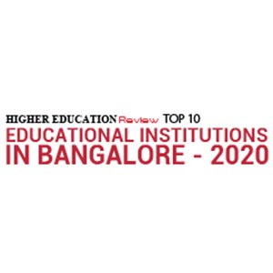 Top 10 Educational Institutions in Bangalore - 2020