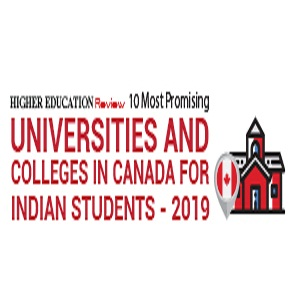 10 Most Promising Universities and Colleges in Canada for India Students