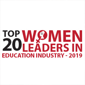 Top 20 Women Leaders in Education Industry ­ 2019