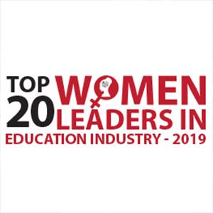 Top 20 Women Leaders in Education Industry  2019