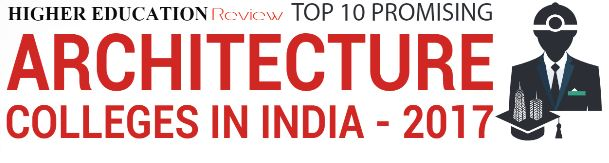 Top 10 Promising Architecture Colleges in India