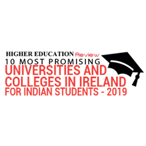 10 Most Promising Universities and Colleges in Ireland for Indian Students  2019