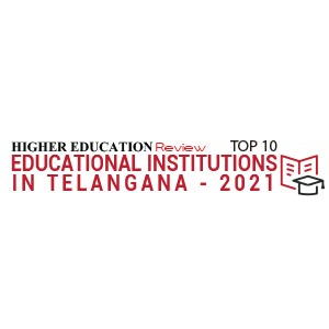 Top 10 Educational Institutions in Telangana - 2021