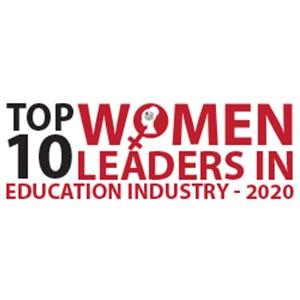 Top 10 Women Leaders in Education Industry - 2020
