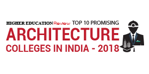 Top 10 Promising Architecture Colleges