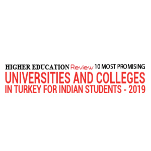 10 Most Promising Universities and Colleges in Turkey for Indian Students