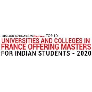 Top 10 Universities and Colleges in France Offering Masters for Indian Students - 2020