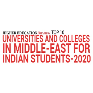 Top 10 Universities And Colleges In Middle-east For Indian Students - 2020