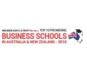 Top 10 Promising Business Schools in Australia and New Zealand - 2018