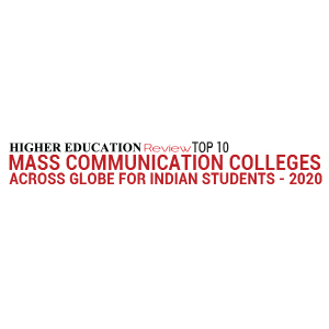 Top 10 Mass Communication Colleges across Globe for Indian Students - 2020