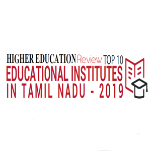 Top 10 Educational Institutes in Tamil Nadu - 2019