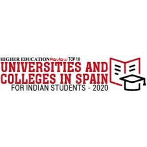 Top 10 Universities and Colleges in Spain for Indian Students - 2020
