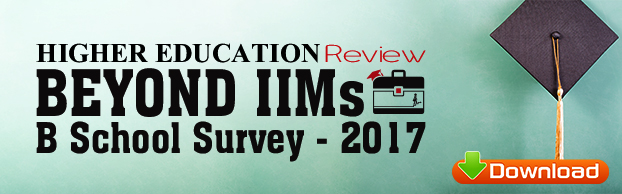 Higher Education Review's Beyond IIM's Top B Schools in India Survey, 2017