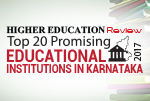 Top 20 Promising Educational Institutions in Karnataka 2017