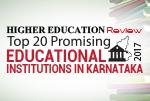 Top 20 Promising Educational Institutions in Karnataka 2017