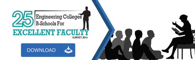Top Engineering Colleges for Excellent Faculty 2015