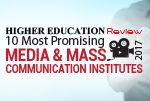 10 Most Promising Media and Mass Communication Institutes 2017