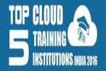 Top 5 Cloud Training Institutions in India 2016