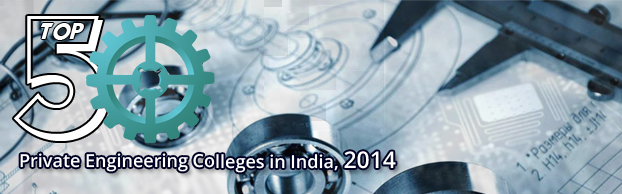 Top 50 Private Engineering Colleges, 2014
