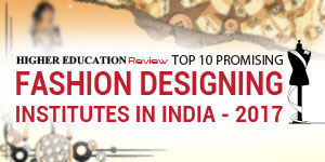 Top 10 Promising Fashion Designing Institute In India 2017 Thehighereducationreview